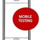 Mobil Uygulamalar Nasıl Test Edilir?