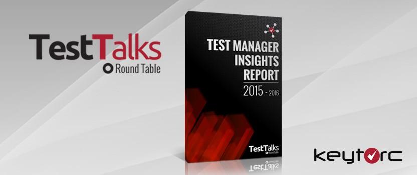 Yazılım Test Sektörünün Nabzını Tutan Test Manager Insights 2015-2016 Raporu Çok Yakında Yayında!