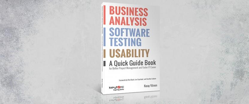 [Yeni Kitap] Daha İyi Proje Yönetiminin Sırları: İş Analizi, Test ve Kullanılabilirlik