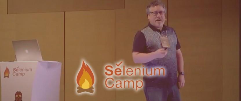 SeleniumCamp, Marcus Merrell Sunumundan Notlar