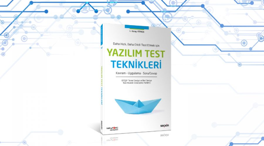 Yeni Yıla Yeni Kitap: Yazılım Test Teknikleri